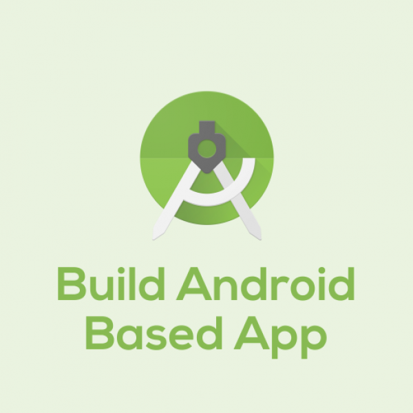 Build Android Based Application